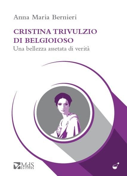 Photo of FIRENZE – Presentazione saggio di Anna M.Bernieri 'Cristina Trivulzio di Belgioioso – Una bellezza assetata di verità'