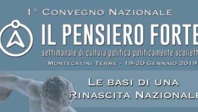 Photo of MONTECATINI – Il 19 e 20 gennaio si tiene il convegno de Il Pensiero Forte